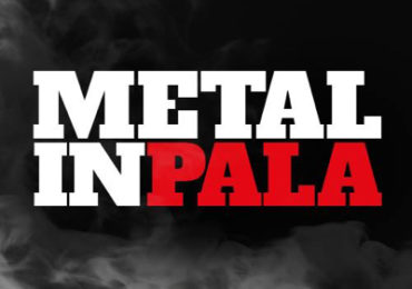 Metal inPala: Festival metal a San Bonifacio