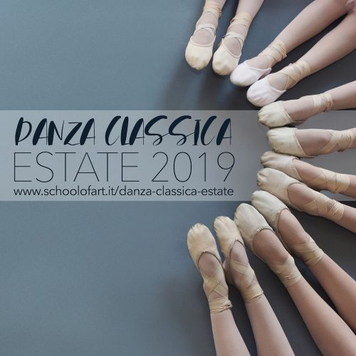 Danza Classica estete 2019 - School of Art