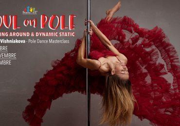 """Danzando nell'aria con Marina Vishniakova: """"Soul on Pole"""", le masterclass di Pole Dance"""