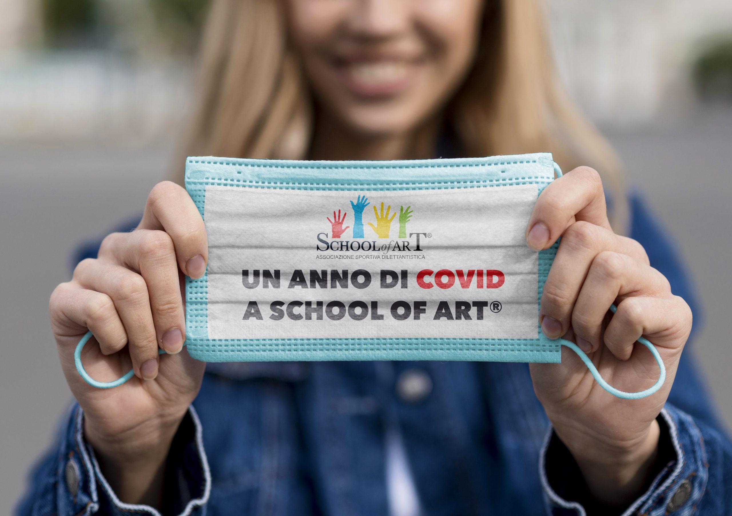 Un anno di Covid a School of Art®